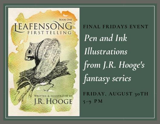 Leafensong Final Fridays Announcement